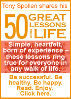 Read more about Tony Spollen and his book-50 Great Lessons From Life